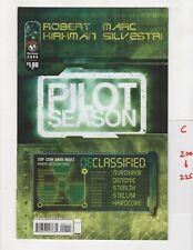 Pilot Season #1 1st Hardcore Stealth VF/NM 2009 Image Robert Kirkman optioned