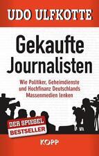 Gekaufte Journalisten von Udo Ulfkotte (2014, Gebundene Ausgabe)