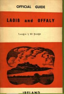 Official Guide Laois and Offaly Portlaoise, Stradbally, Clonmacnoise etc  V Good