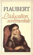 FLAUBERT L'EDUCATION SENTIMENTALE
