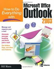 How to Do Everything with Microsoft Office Outlook