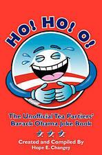 USED (VG) Ho! Ho! O!: The Unofficial Teapartiers' Barack Obama Joke Book