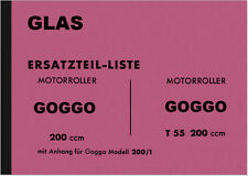 Glas Goggo Roller 200 T 55 200/1 Ersatzteilliste Ersatzteilkatalog Goggoroller