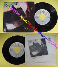 LP 45 7'' STYX Babe I'm ok 1979 italy A&M AMS 7637 no cd mc dvd (*)