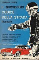 Il nuovissimo codice della strada illustrato - Perseo - la tribuna - 1959