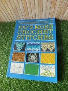 """""""Harmony"""" Guide to 100's More Crochet Stitches (Harmony guides) Paperback Book"""