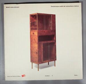 Mobili come aforismi Italian modernist furniture Terragini Luigi Vietta