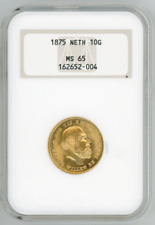 Netherlands 10 Gulden 1875 WILLIAM III NGC-MS65 Gem Uncirculated gold