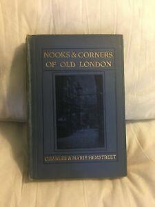 Nooks & Corners Of Old London Charles & Marie Hemstreet Vintage Hardback Book