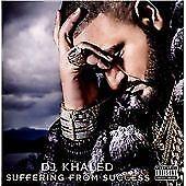 DJ Khaled - Suffering from Success (Parental Advisory, 2013)