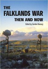 The Falklands War Then and Now New Hardcover Book Gordon Ramsey