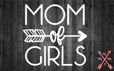 MOM OF GIRLS SAYING QUOTE STICKER DECAL LAPTOP YETI CAR TUMBLER CUP MACBOOK