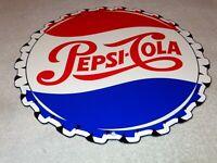 "VINTAGE PEPSI COLA BOTTLE CAP FROM SODA BOTTLE 12"" METAL POP COCA GAS & OIL SIGN"