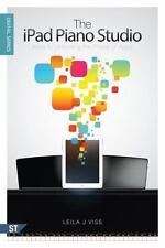 The iPad Piano Studio: Keys to Unlocking the Power of Apps, Viss, Leila J., New