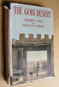 Mildred Cable & Francesca French The Gobi Desert illus 1st ed 1942