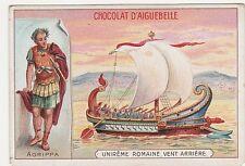 CHROMO chocolat AIGUEBELLE Unirême romaine, vent arrière Agrippa
