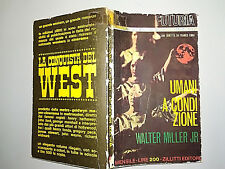 ED. ZILLITTI - FUTURIA  N° 4 - MILLER - ENNA - UMANI A CONDIZIONE  1964 -  4/18