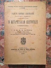 Sancti Thomae Aquinatis: In Metaphysicam Aristotelis commentaria, Taurini, 1915