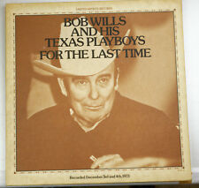 "Bob Wills and his Texas Playboys ""For the last time"" album vinyl 2 LP 1974"