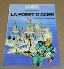PAAPE - LUC ORIENT - 5 - LA FORET D'ACIER - EO 1973 ( TTBE )