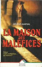HELENE MARVAL LA MAISON DES MALEFICES