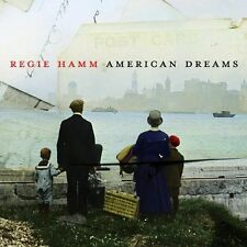 American Dreams by Regie Hamm SEALED NEW CD 2003 Refugee Records Universal South