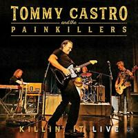 KILLIN IT - LIVE - TOMMY CASTRO and THE PAINKILLERS [CD]