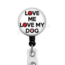 Dog Badge Reel, Retractable Badge Holder for Dog Lovers, Love Me Love My Dog