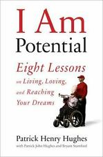 I Am Potential: Eight Lessons on Living, Loving, and Reaching Your-ExLibrary