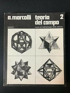 Attilio Marcolli TEORIA DEL CAMPO Metodologia visione Vol II Sansoni Edit 1978