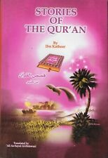 Stories Of The Quran. By Ibn Katheer