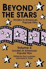 Beyond the Stars 4: Locales in American Popular Film (Paperback or Softback)