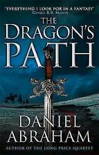 The Dragon's Path: Book One of The Dagger and the Coin, Daniel Abraham, Very Goo