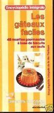 LES GATEAUX FACILES  48 RECETTES GOURMANDES