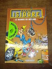 GARAGE ISIDORE T5 Le mambo du mécano BD
