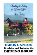 Breaking and Training the Driving Horse with Doris Ganton DVD