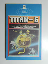 Titan 6 Wolfgang Jeschke Science Fiction