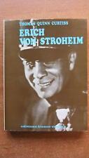 CINEMA - BIOGRAPHIE / ERIC VON STROHEIM - THOMAS QUINN CURTISS - DEDICACE -1970-