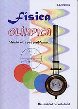 FÍSICA OLÍMPICA. NUEVO. Nacional URGENTE/Internac. económico. FISICA Y QUIMICA
