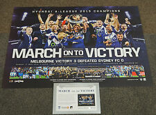 Melbourne Victory 2015 A-League OFFICIAL Champions Team Print Berisha + COA