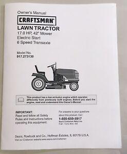 "Owner's Manual Sears Craftsman 17 HP Lawn Tractor 42"" Mower - Model 917.273130"