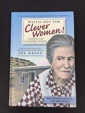 Watch Out for Clever Women/Cuidado con las mujeres astutas by Joe Hayes Hardback
