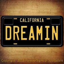 California Dreamin Dreaming Aluminum Vanity License Plate Black