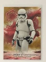 2018 TOPPS STAR WARS FIRST ORDER STORMTROOPER THE FIRST ORDER LAST JEDI 10/10