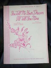 YOU TELL ME YOUR DREAM I'LL TELL YOU MINE Sheet Music 1941 sears roebuck & Co.