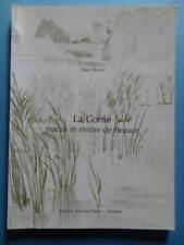 Alain Bouzy La Conie Marais et Rivière de Beauce Editions Marré à Chartres 1987
