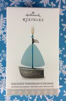 Hallmark Ornament 2017 Discover Tomorrow's Promise Sailboat Blue Sail