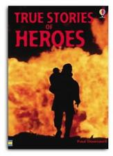 True Stories of Heroes (Usborne paperbacks),Paul Dowswell
