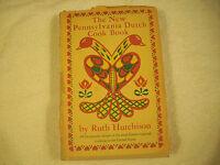 The New Pennsylvania Dutch Cook Book Ruth Hutchison 20-1J