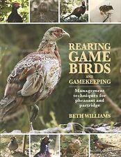 WILLIAMS BOOK REARING GAME BIRDS & GAMEKEEPING PHEASANTS & PARTRIDGES hardback